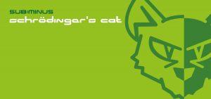 Sub:Minus - Schrödinger's Cat