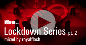 Mixtape: Lockdown Series pt. 2 mixed by royalflash