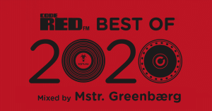 19.12.2020 Code Red pres Best of 2020 mixed by Mstr. Greenbærg