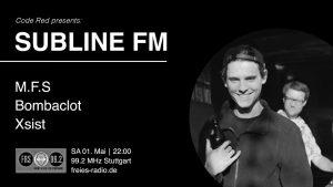 02.05.2021 Code Red FM Radioshow presents SUBLINE FM /w M.F.S, BombaClot, Xsist
